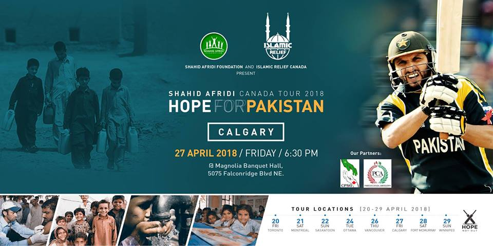 Shahid Afridi in Calgary · Hope for Pakistan Fundraising Tour- April 27, 2018!