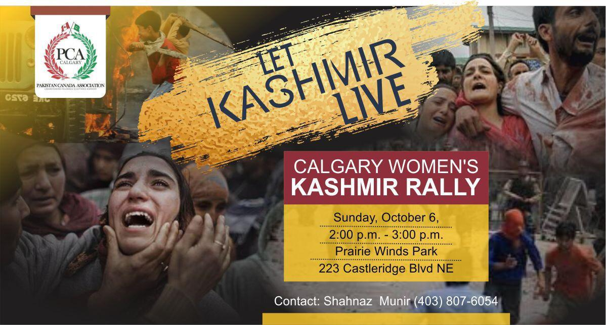 Pakistan Canada Association Calgary is hosting a Calgary Women's Kashmir Rally